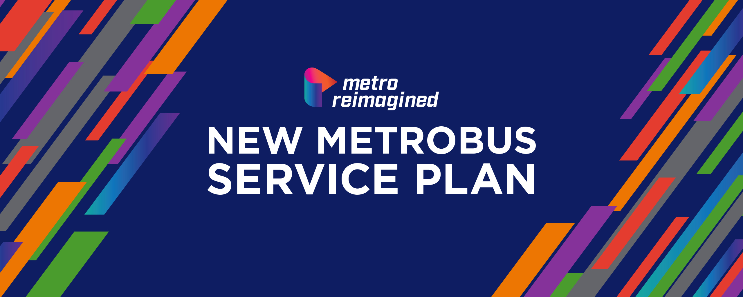 Read More | New Metro Reimagined Web Slider