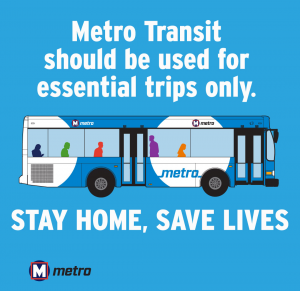 Graphic: Metro Transit should be used for essential trips only. Stay home, save lives.