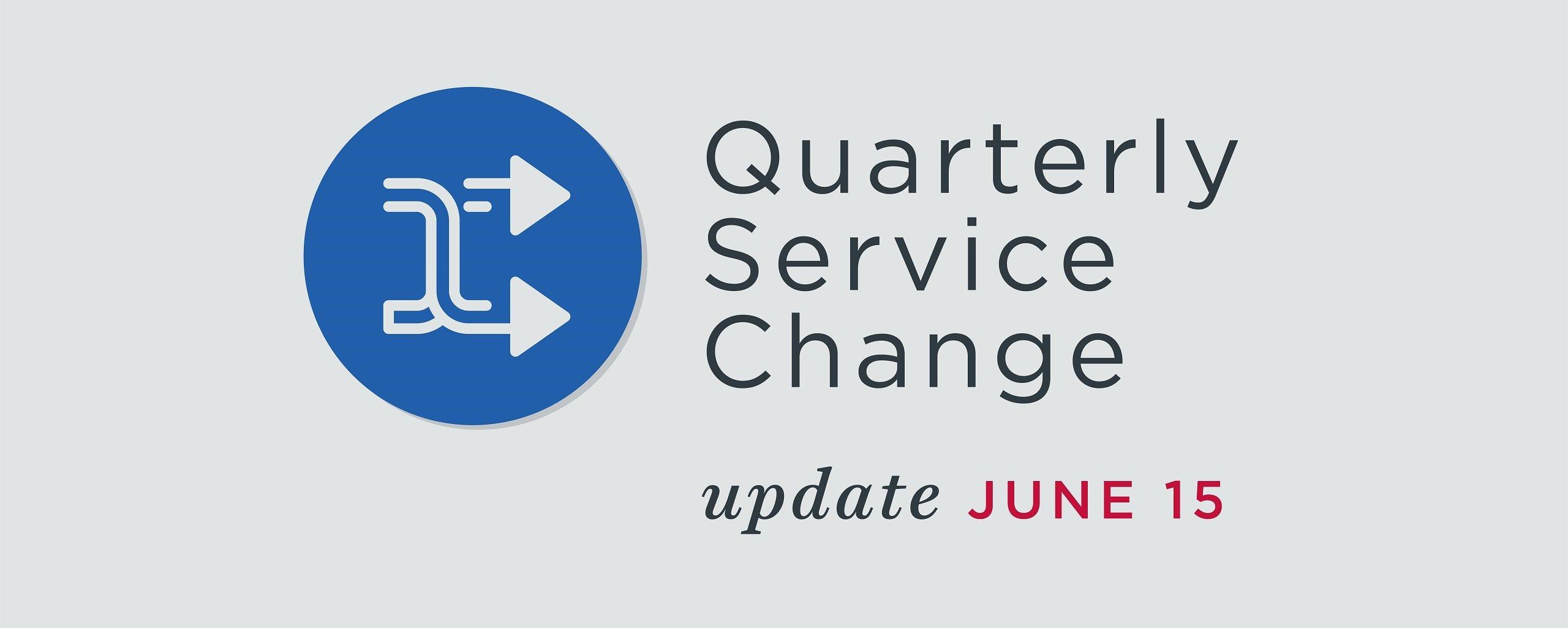 Read More   June 15 2020 Service Change
