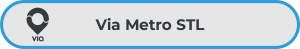"Gray button with blue outline, with the Via logo and the words ""Via Metro STL"""