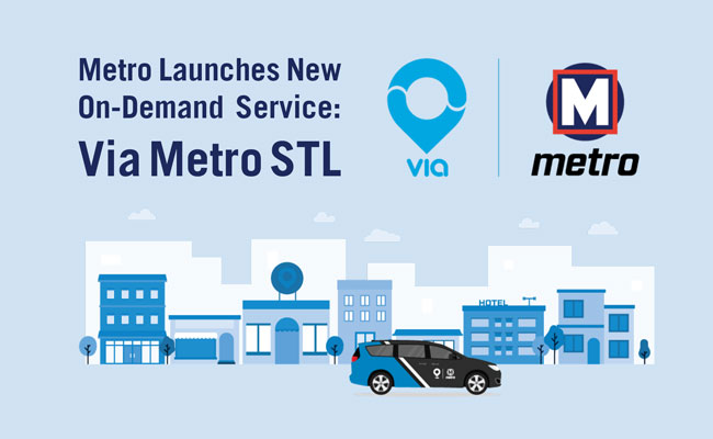 Graphic showing a Via Metro STL car with text reading Metro Launches New On-Demand Service: Via Metro STL