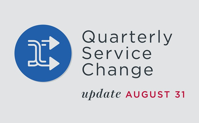 Service Change on August 31