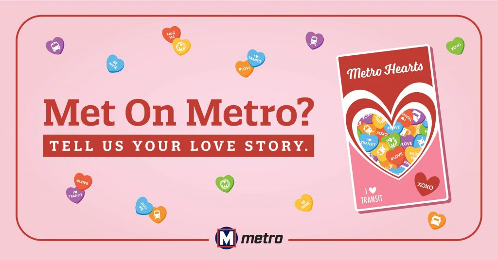 """Pink graphic showing candy hearts with the text: Met on Metro? Tell us your love story"""""""